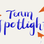 """Team Spotlight"" In brush stroke font"